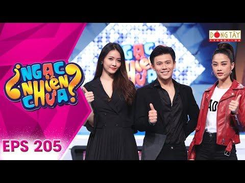 Ngạc Nhiên Chưa 2019 | Tập 205 Full: Nam Thư, Thuý Ngân