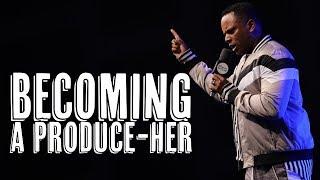 """Becoming a Produce-her"" - Touré Roberts"