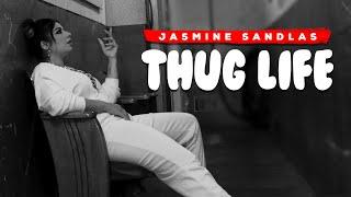 Thug Life (The Freedom Anthem) Jasmine Sandlas