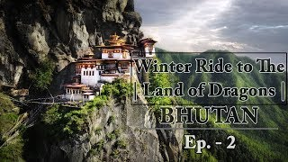 Unexpected Thing Happened | Winter Ride to Bhutan | Ep. 2 | Royal enfield |
