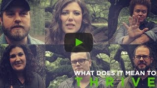 What Does It Mean to Thrive? | Casting Crowns