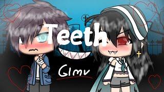 Teeth (GLMV)