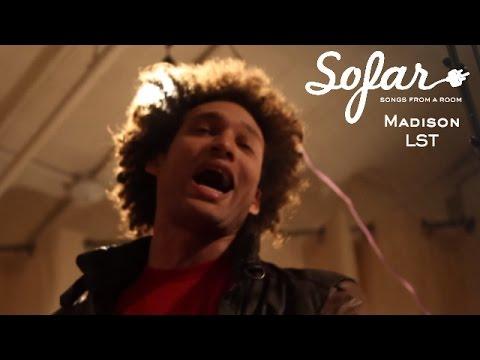 Madison LST - The World | Sofar NYC