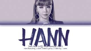 [QUEENDOM] Park Bom (박봄) Feat. Cheetah (치타) - HANN (한(一)) (Han Rom Eng) Color Coded Lyrics/한국어 가사