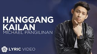 Michael Pangilinan - Hanggang Kailan (Official Lyric Video)