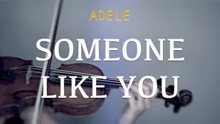 Adele - Someone Like You for violin and piano (COVER)
