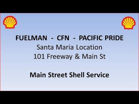 Fuelman Location in Santa Maria- CFN, Pacific Pride