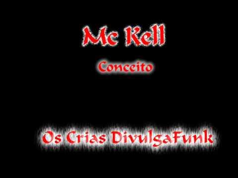 Baixar Mc Kell - Conceito.