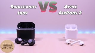 Skullcandy Indy vs Apple AirPods 2 - And the winner is? (Review & Mic Sample)