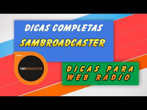 Tutorial Sam Broadcaster - Dicas completas