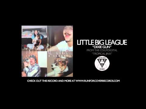 Little Big League - Dixie Gun