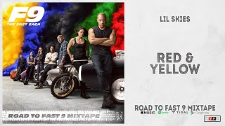 """Lil Skies - """"Red & Yellow"""" (Road To Fast 9 Mixtape)"""