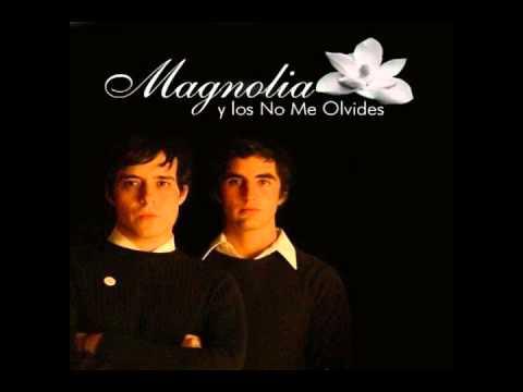 Tu retratito lo traigo en mi cartera-Magnolia y los no me olvides (letra en descripcion)