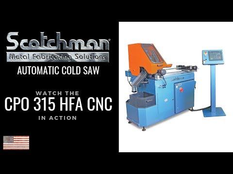 CPO 315 HFA CNC - Scotchman Automatic Cold Saw Setup