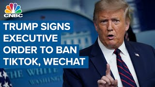 Trump signs executive orders to ban TikTok and WeChat from US in 45 days