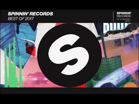 Spinnin' Records - Best Of 2017 Year Mix