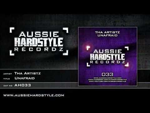 Tha Artistz - Unafraid (Aussie Hardstyle/AH033)