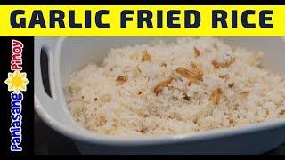 Sinangag na Kanin   How to Cook Garlic Fried Rice