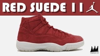 AIR JORDAN 11 RED SUEDE, VLONE x NIKE AIR FORCE 1, BBB & MORE!!
