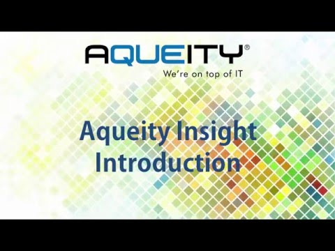 Aqueity Insight - Introduction Video