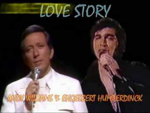LOVE STORY Andy Williams & Engelbert Humperdinck