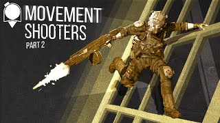 The State of Movement Shooters 2