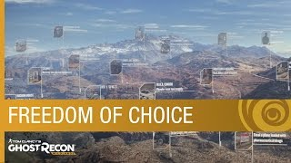 Tom Clancy's Ghost Recon Wildlands - Freedom of Choice