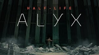 Half-Life: Alyx Announcement Trailer