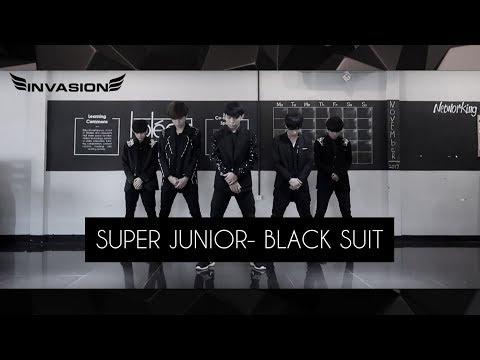 SUPER JUNIOR [ 슈퍼주니어 ] BLACK SUIT DANCE COVER BY INVASION BOYS
