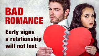 12 Early Signs A Relationship Won't Last