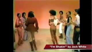 I'm Shakin' - Jack White has soul (originally by Rudy Toombs)