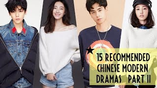 15 Recommended Chinese Modern Dramas | Part II