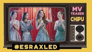 Chi Pu   #ESRAXLED - Official Teaser MV (Từ Hôm Nay Hãy Gọi Tôi Là Hoa Hậu)