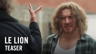 Le lion :  teaser