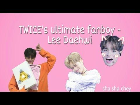 TWICE ultimate fanboy - Lee Daehwi ( heart shaker, cheer up, tt, knock knock, signal ) 워너원 이대휘 원스