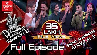 The Voice of Nepal Season 2 - 2019 - Episode 3