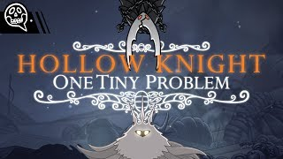 Hollow Knight // One Tiny Problem In A Huge Game
