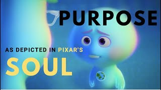 The Purpose of Life as Explained in Pixar's Soul [POP]