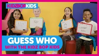 Guess Who with The KIDZ BOP Kids