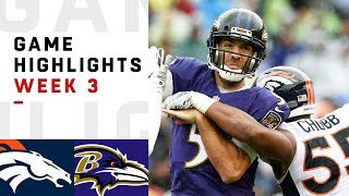 Broncos vs. Ravens Week 3 Highlights | NFL 2018