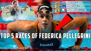 Federica Pellegrini: Top 5 Races of All Time