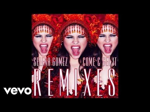 Baixar Selena Gomez - Come & Get It (Cahill Club Remix)