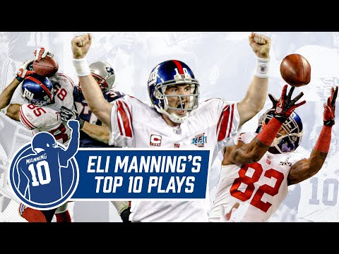 Eli Manning's TOP 10 Plays | New York Giants Highlights
