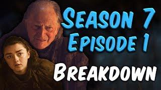 Season 7 Episode 1 Breakdown! (Game of Thrones)