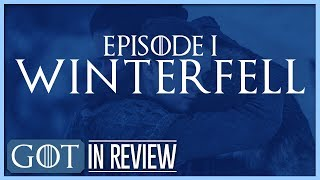 "Game of Thrones Final Season Episode 1 ""Winterfell"" Review"