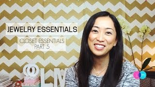 Jewelry Essentials - Closet Essentials Part 5, jewelry essentials