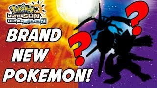 Two BRAND NEW POKEMON in Pokemon Ultra Sun and Ultra Moon!