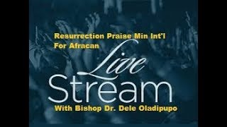 Live Early Morning Service With Bishop Dr. Dele Oladipupo