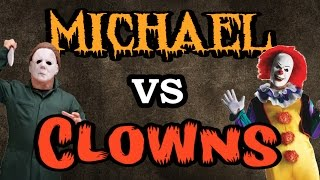 Michael Myers vs The Clowns