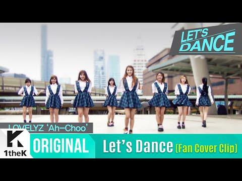 [Fan Cover Clip] LOVELYZ(러블리즈)_Ah-Choo
